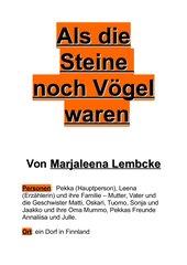 Als die Steine noch Vögel waren (von Marjaleena Lembcke) (Buchvorstellung)