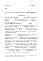 Umformen ins Präteritum mit Suchen von Satzgliedern.