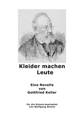 Gottfried Keller: Kleider machen Leute  (leichter lesbare Fassung)