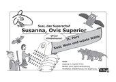 Perfekt ohne Stammveränderung: illustrierter Übungstext (Susi, das Superschaf Teil II, Datei 1/3)