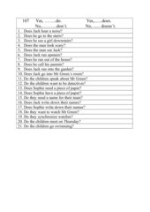 Short answers with do , don´t, does , doesn´t