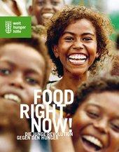 Food Right Now: Die junge Revolution gegen den Hunger