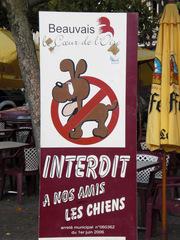 Interdit aux chiens - Frankreich, civilisation, Beauvais, Schild, panneau, chien, Hund, verboten, interdit