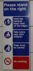 Hinweisschild in der  U-Bahn 03 - sign, English, tube, underground