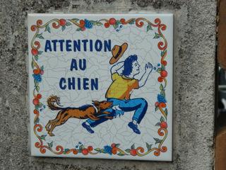Attention au chien - Frankreich, civilisation, chien, Hund, attention, Achtung, Warnung, panneau, Schild, Kachel, Fliese, beißen