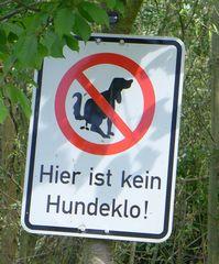 Hinweisschild - Hund, Hinweis, Schild, Warnschild, Hundeklo, Verbot, Umweltschutz