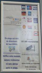 Hinweisschild - péage, détecteur, faux billets, réclamation