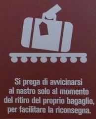 Hinweisschild Gepäckannahme - bagaglio, avvicinarsi, ritiro, nastro, riconsegna
