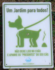 Hinweisschild in einem Park #1 - lixo, cão, chão, deixar, apanhar