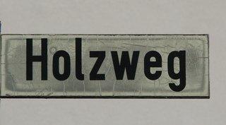 Holzweg - Holzweg, Fundgrube, Lustiges, Straßenschild