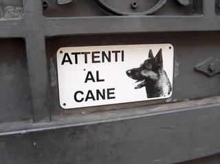 Warnschild - Italienisch, Italien, Landeskunde, Hinweisschild, Schild, Hund, Vorsicht, Achtung, Gefahr