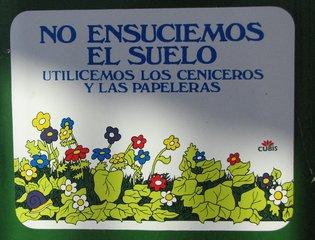 No ensuciemos el suelo - Schild in spanischer Sprache - Schild, Spanisch, Konjunktiv