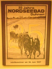 Duhnen - Plakat, Werbung, Duhnen, Cuxhaven, Nordsee, Urlaub, Tourismus, Jubiläum, 1927, Nordseebad, Wattwagen, Pferde, Kutsche, Jubiläumsfeier