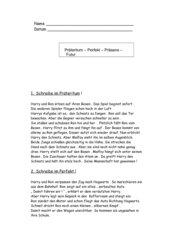 Präteritum / Perfekt / Präsens / Futur