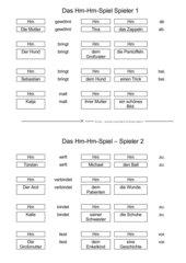 Das Hm-Hm-Spiel (Subjekte, Dativ- und Akkusativobjekte erfragen)