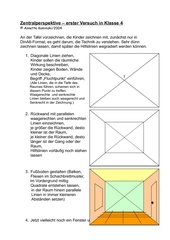 Zentralperspektive - erster Versuch in der 4. Klasse