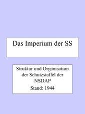 Der Staat im Staat - Das Imperium der SS