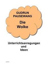 G. Pausewang - Die Wolke - Ideen für den Unterricht