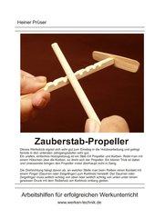 Zauberstab-Propeller