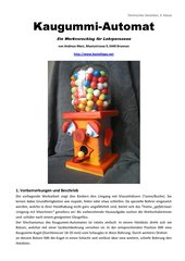 Kaugummi-Automat im Werkunterricht bauen