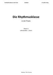 Die Rhythmusklasse in der Praxis - Lehrstunde 1 bis 6