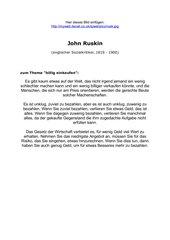 Ein Zitat von John Ruskin