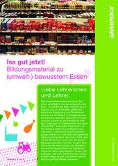 Bildungsmaterial (umwelt-) bewusstes Essen: Iss gut jetzt! (Klasse 5-8)