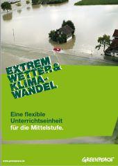 Bildungsmaterial Ursachen & Folgen Klimawandel: Extremwetter & Klimawandel (Sekundarstufe I)