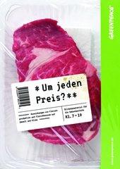 Bildungsmaterial (inkl. Infoposter) Fleisch: Um jeden Preis? (Klasse 7-10)