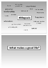 What makes a good life? Examen Englisch GK Q1