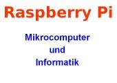 Raspberry Pi - Hardware - eine kurze Erklärung