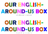 Our English-Around-Us Box + Learn 5 new words
