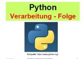 Python - Einfaches Python-Programm - Verarbeitung und Folge