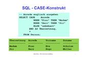180 Datenbanken - SQLite - SELECT-Befehl - Alternative - CASE-Konstrukt