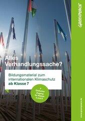 Bildungsmaterial Klimaschutz und Klimapolitik: Alles Verhandlungssache? (ab Klasse 7+ Einfacher Zugang für Klasse 5 und 6)