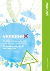 Bildungsmaterial Mobilität: Verkehr(t)! (ab Klasse 7 + einfacher Zugang für Klasse 5 und 6)