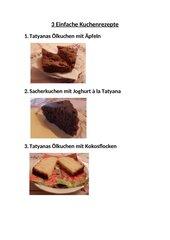 3 Einfache Kuchenrezepte