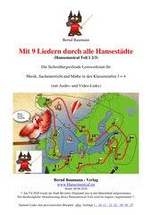 19 Hansefreunde und die Radtour mit 9 Liedern durch alle Hansestädte