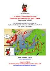 19 Hanse-Freunde und die erste Hanse-Partnerklassen-Fahrt nach Lübeck