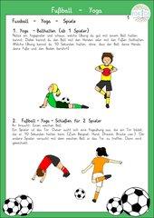 Fußball - Yoga - Spiel