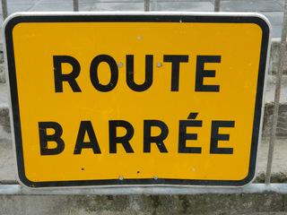 Route barrée - Frankreich, civilisation, panneau, Verkehrsschild, route, barrée, Straße, gesperrt