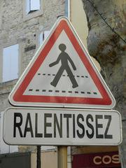 Ralentissez - Frankreich, civilisation, panneau, Verkehrsschild, Fußgängerüberweg, panneau de signalisation, passage pour piétons, ralentir