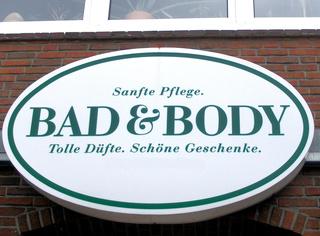 Bad & Body ??  Denglish?? - Schild, Werbung, Werbeschild, Denglish, Bad, Body, Englisch, witzig, falsch, Schriftzug