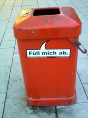Mülleimer-Spruch 12 - Abfalleimer, Müll, Stadtreinigung, Abfallproblem, lustig, Witz, Sprachwitz, Slogan, Werbung, Humor, Sprechblase, Werbesprache