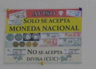 Hinweisschild: Moneda nacional - Moneda, nacional, CUC, aviso, divisa