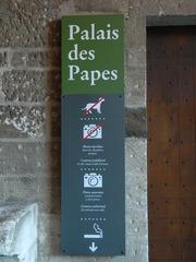 Palais des Papes - panneau - Avignon, Palais des Papes, Papstpalast, panneau, Schild, photos, Hinweise