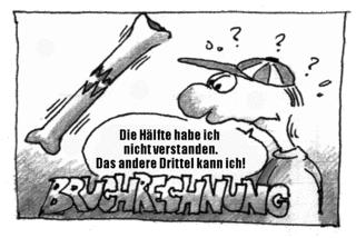 Cartoon zum Thema Bruchrechnung (Teil 1) - Bruchrechnung, Brüche, Cartoon, Comic, Bruch
