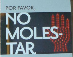 Hinweisschild #1 - molestar, favor, Hinweisschild