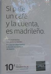 Werbeplakat : Uber - café, cuenta, pedir, madrileño, tiempo de espera, viaje