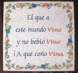 Spanischer Spruch - Kachel, Spruch, Sprichwort, Wein, trinken, Alkohol, spanisch, Spanien